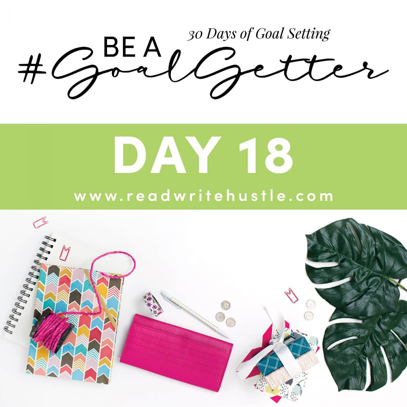 be a goal getter